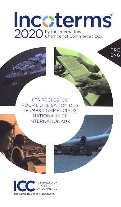 Incoterms 2020 chambre de commerce internationale i c - Chambre internationale de commerce ...