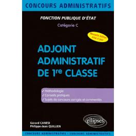 738e5cba64a Adjoint administratif de 1re classe - Canési - Quillien 9782729850692