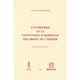 L'entreprise et la convention européenne des droits de l'homme - Patrick de Fontbressin