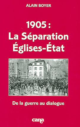 1905 : la séparation Eglises-Etat