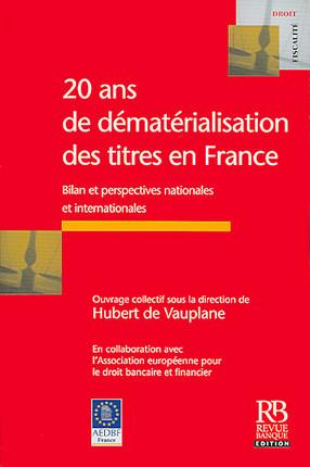 20 ans de dématérialisation des titres en France