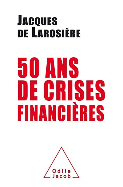 50 ans de crises financières
