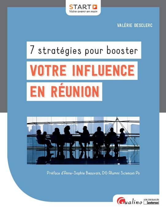 [EBOOK] 7 stratégies pour booster votre influence en réunion
