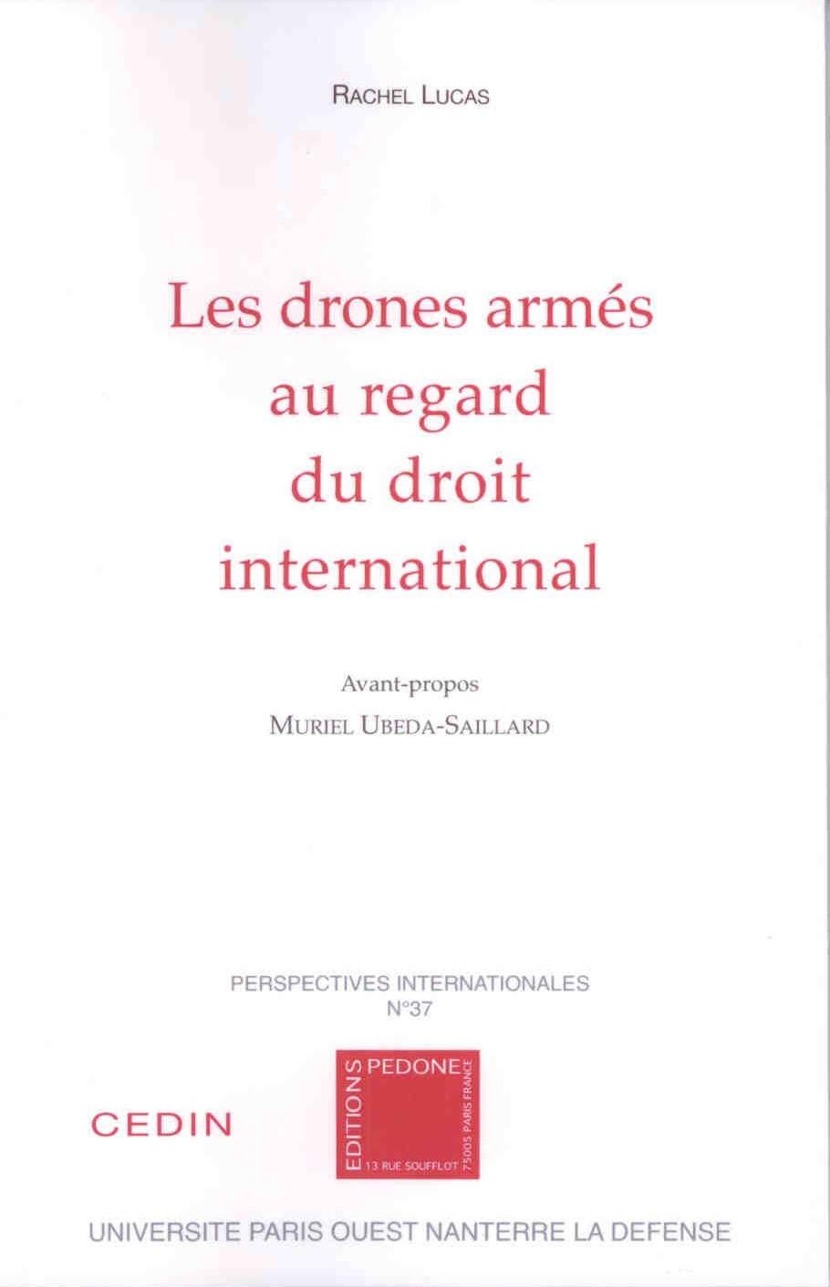 Les drones armés au regard du droit international