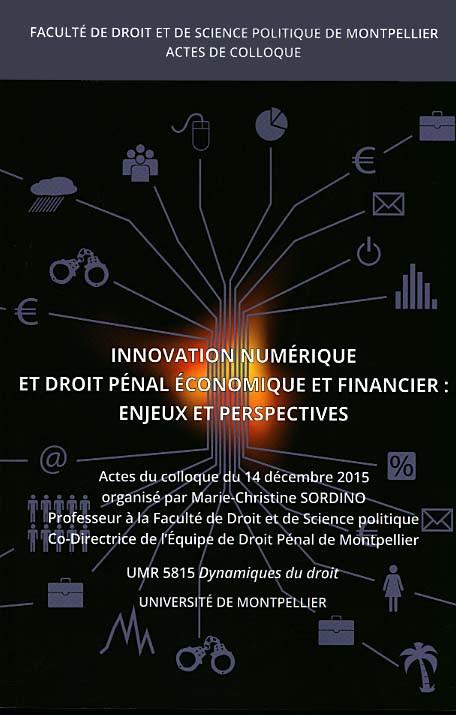 Innovation numérique et droit pénal économique et financier : enjeux et perspectives