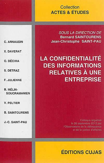 La confidentialité des informations relatives à une entreprise