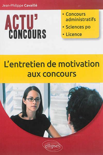 L'entretien de motivation aux concours