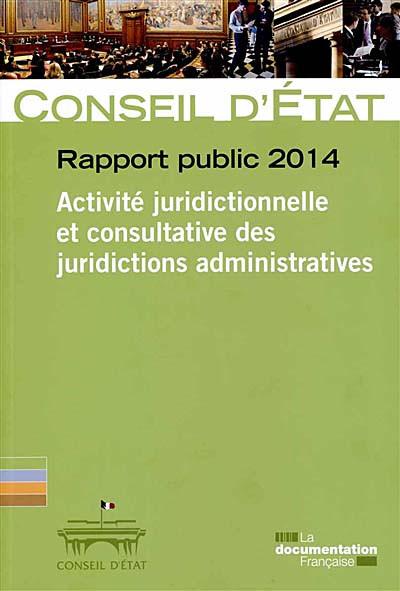 Activité juridictionnelle et consultative des juridictions administratives