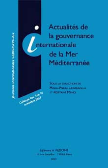 Actualités de la gouvernance internationale de la Mer Méditerranée