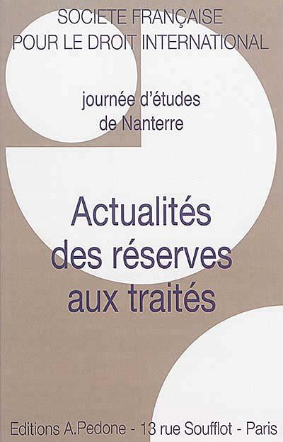 Actualités des réserves aux traités