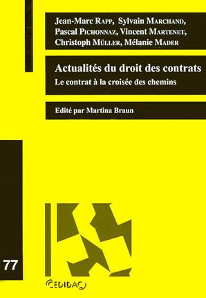 Actualités du droit des contrats