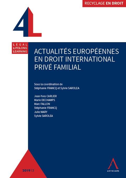 Actualités européennes en droit international privé familial
