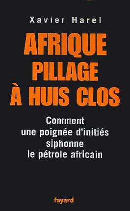 Afrique pillage à huis clos