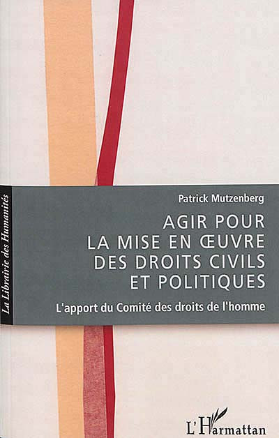 Agir pour la mise en oeuvre des droits civils et politiques