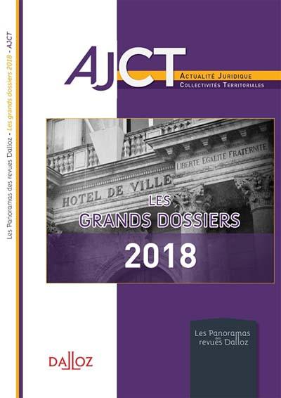 AJCT - Les grands dossiers 2018