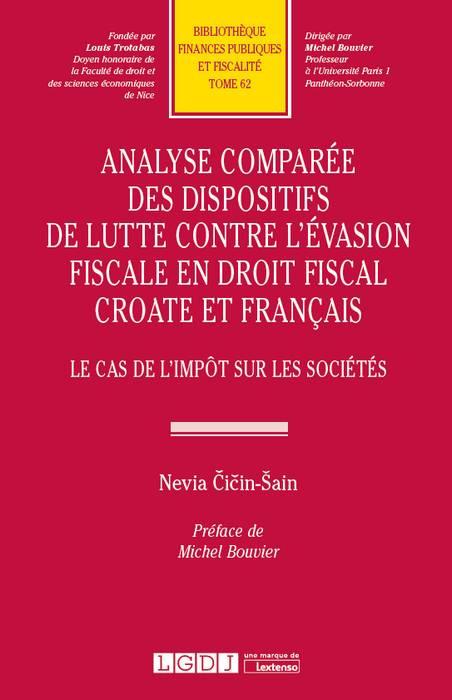 Analyse comparée des dispositifs de lutte contre l'évasion fiscale en droit fiscal croate et français