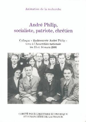 André Philip, socialiste, patriote, chrétien