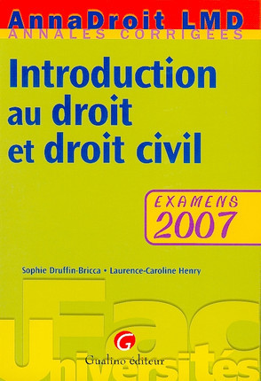 AnnaDroit 2007 - Introduction au droit et droit civil
