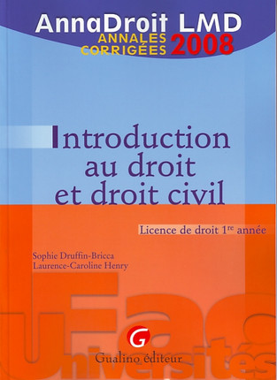 AnnaDroit 2008 - Introduction au droit et droit civil