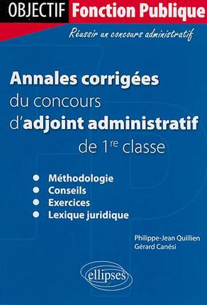 acd4559591c Annales corrigées du concours d adjoint administratif de 1re classe -  Gérard Canési