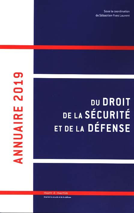 Annuaire 2019 du droit de la sécurité et de la défense