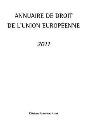 Annuaire de droit de l'Union européenne 2011