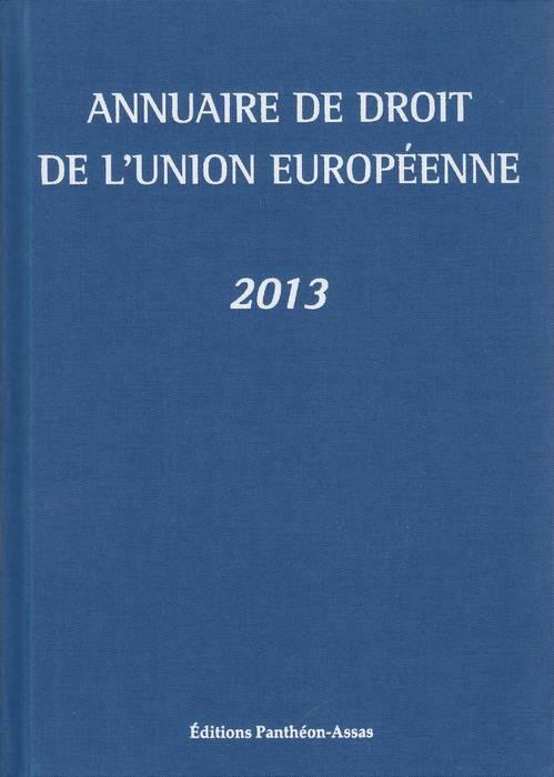 Annuaire de droit de l'Union européenne 2013