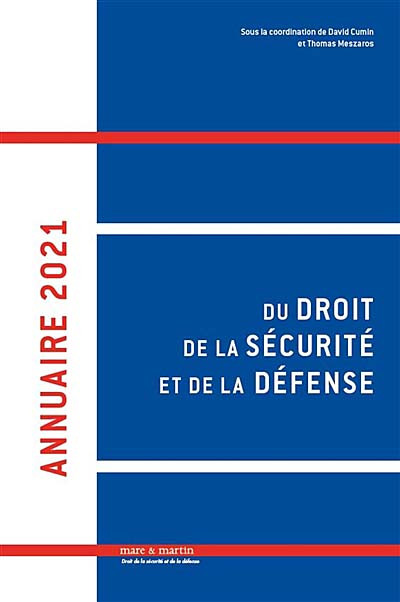 Annuaire du droit de la sécurité et de la défense 2021