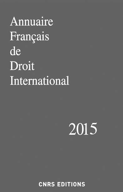 Annuaire français de droit international 2015