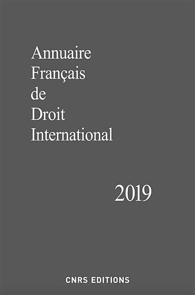 Annuaire français de droit international 2019