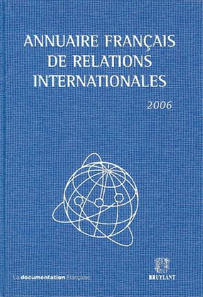Annuaire français de relations internationales 2006