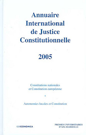Annuaire international de justice constitutionnelle 2005