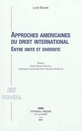 Approches américaines du droit international