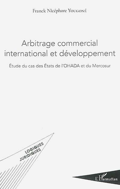 Arbitrage commercial international et développement