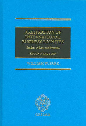 Arbitration of International Business Disputes