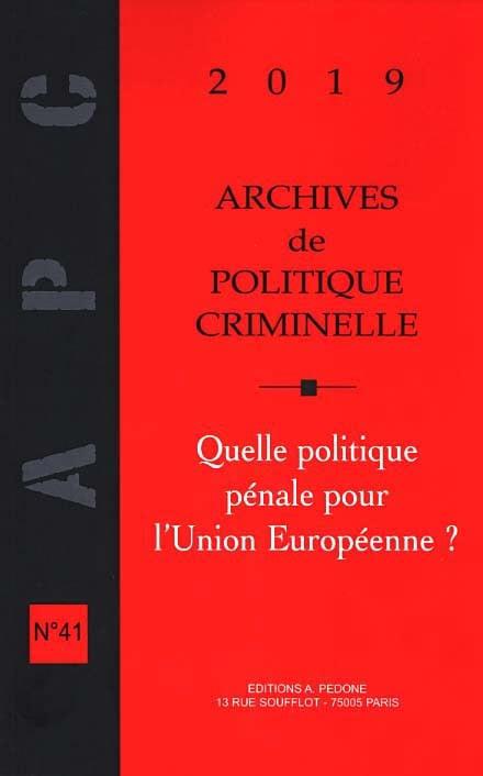 Archives de politique criminelle 2019