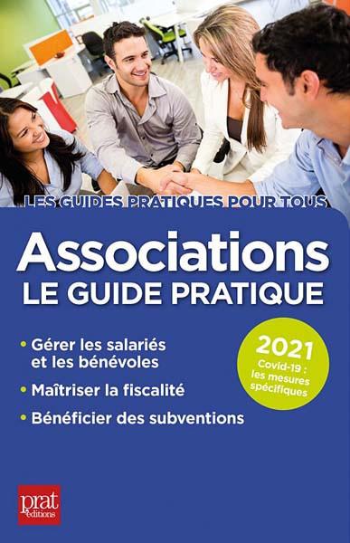 Associations : le guide pratique 2021