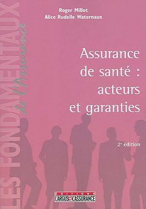 Assurance de santé : acteurs et garanties