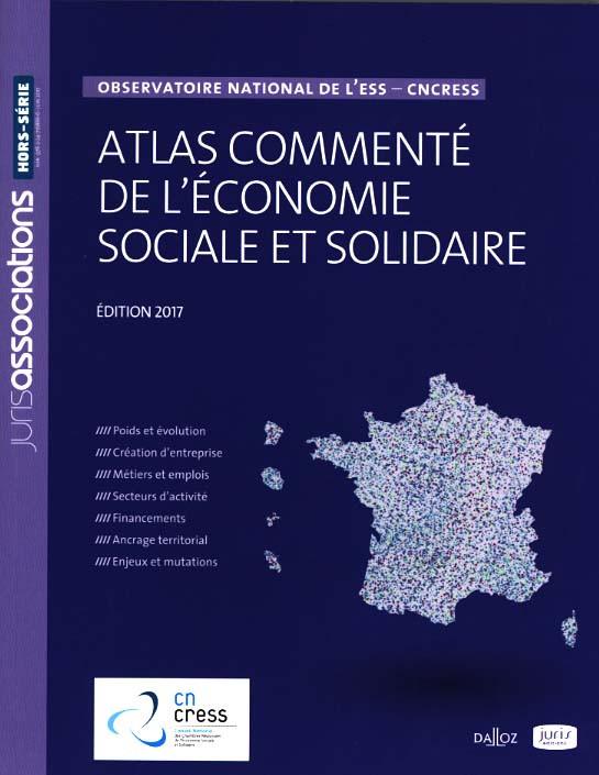 Atlas commenté de l'économie sociale et solidaire - Edition 2017