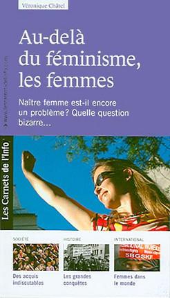 Au-delà du féminisme, les femmes