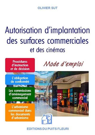 Autorisation d'implantation des surfaces commerciales et des cinémas