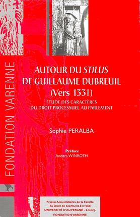 Autour du stilus de Guillaume Dubreuil (vers 1331)