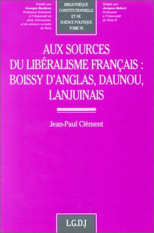 Aux sources du libéralisme français