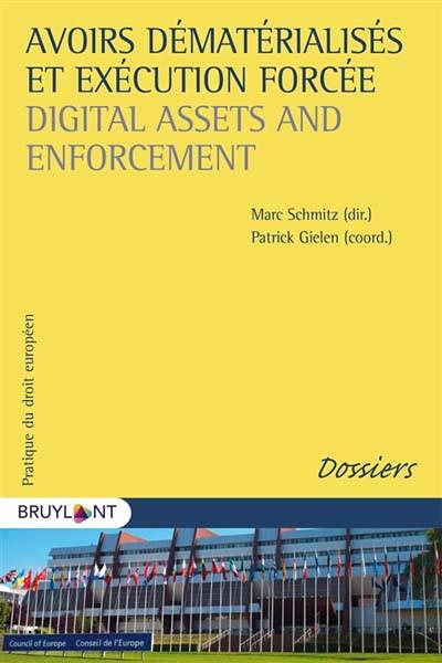 Avoirs dématérialisés et exécution forcée - Digital Assets and Enforcement