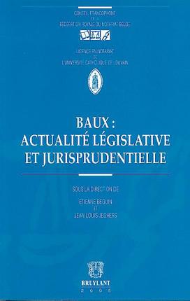 Baux : actualité législative et jurisprudentielle