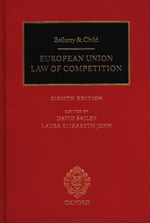 Bellamy & Child European Union Law of Competition