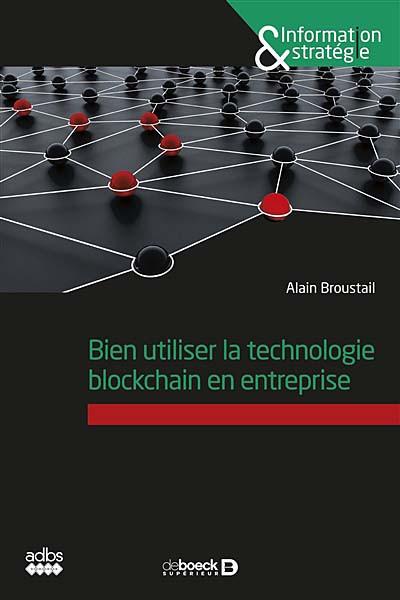 Bien utiliser la technologie blockchain en entreprise