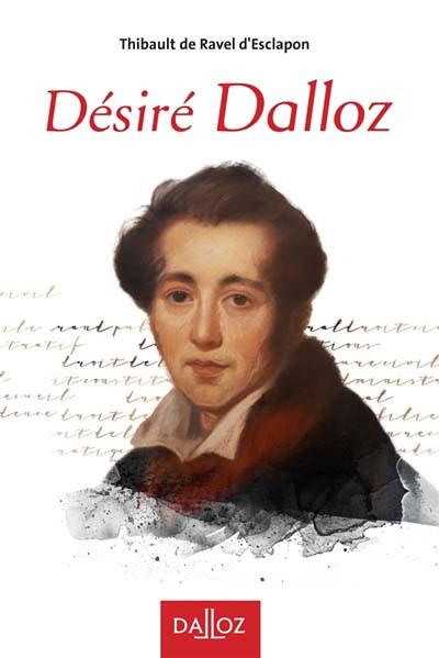 Biographie de Désiré Dalloz