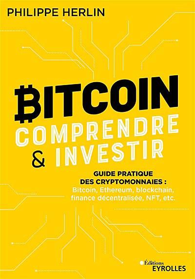 Bitcoin : comprendre & investir