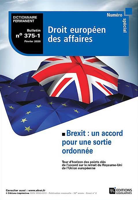 Bulletin n°375-1 - Brexit : un accord pour une sortie ordonnée